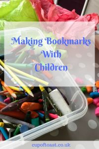 Making Bookmarks With Children - Cup of Toast