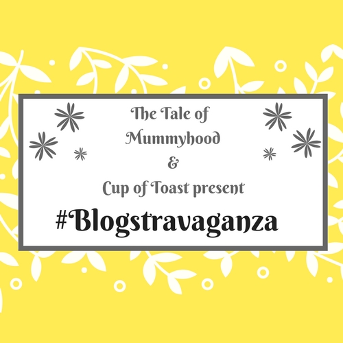 The Tale of Mummyhood Cup of Toast Blogstravaganza