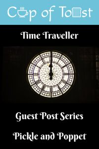 Time Traveller Guest Post Pickle and Poppet