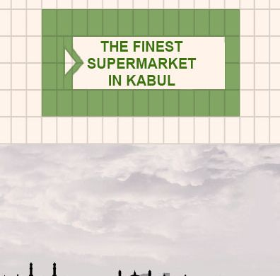 Finest Supermarket in Kabul - cover image