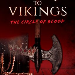 Victoria to Vikings - The Circle of Blood: A Review