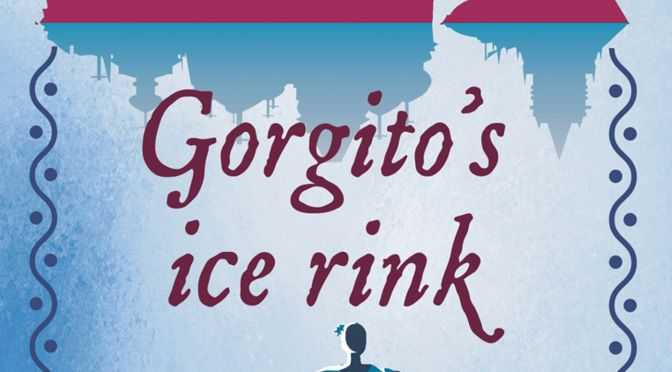 Gorgito's Ice Rink - A Review